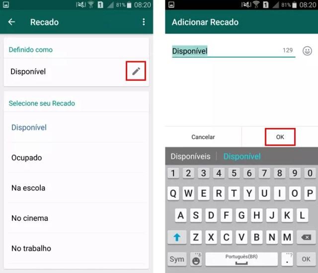 Digite e salve seu recado no WhatsApp (Foto: Reprodução/Aline Batista)
