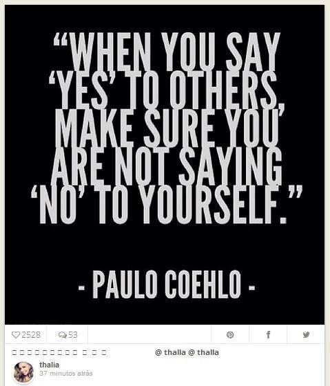 Thaliaposta mensagem do escrito brasileiro Paulo Coelho em rede social (Foto: Instagram / Reprodução)