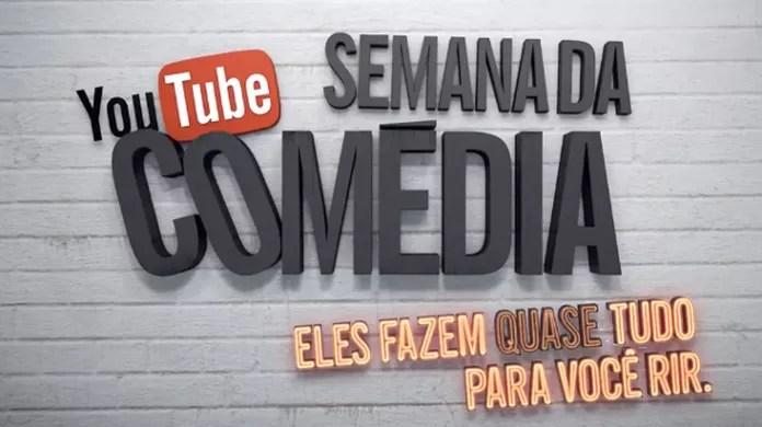 Youtube Faz Semana Da Comedia Com Humoristas Brasileiros