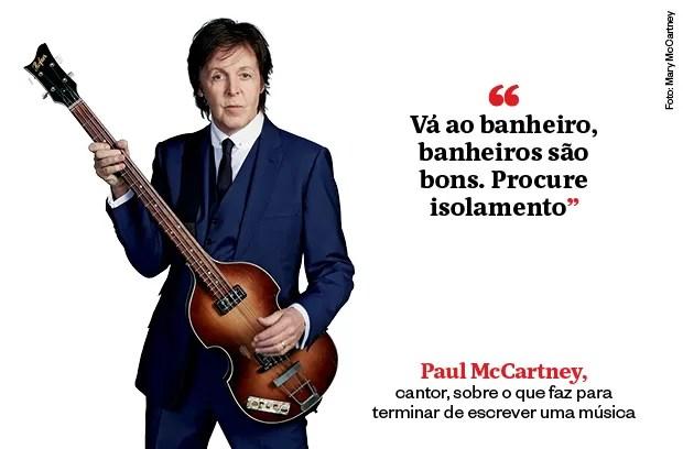 Frase - Paul McCartney  (Foto: Mary McCartney)