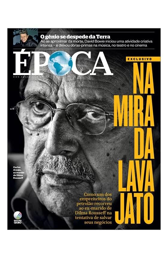 Revista ÉPOCA - capa da edição 918 - Na mira da Lava Jato (Foto: Revista ÉPOCA/Divulgação)