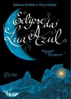 Livro Eclipse da Lua Azul, em Salvador (Foto: Divulgação/Editora Solisluna)
