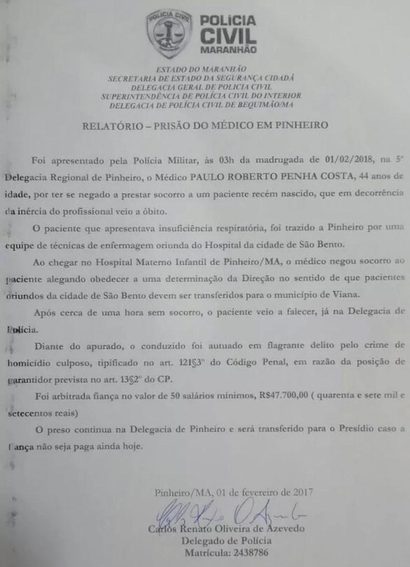 Para ser liberado, médico deverá pagar fiança correspondente a 50 salários mínimos. (Foto: Divulgação/Polícia Civil)