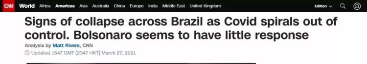 'Sinais de colapso no Brasil com a Covid em espiral fora de controle. Bolsonaro parece ter pouca reação', diz título da reportagem da CNN americana — Foto: Reprodução/CNN
