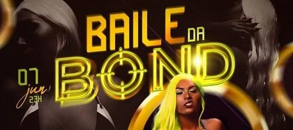 Baile da Bond — Foto: Reprodução
