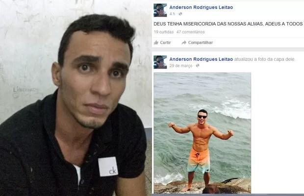 Anderson Leitão postou mensagem de despedida antes de ser preso (Foto: Reprodução/Facebook/Anderson Rodrigues Leitão)
