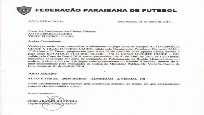 Documento da Federação Paraibana, adia a partida entre Auto Esporte e Treze, marcada para o Almeidão, pela quinta rodada do estadual (Foto: Reprodução / FPF)