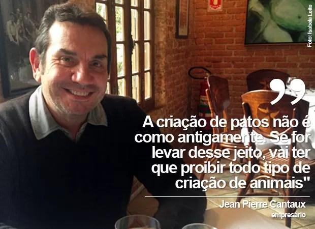 Empresário francês Jean Pierre Cantaux é contra proibição de venda de foie gras em São Paulo (Foto: Isabela Leite/G1)