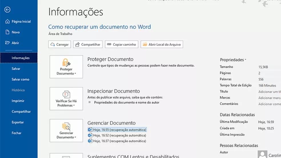 Usuário pode recuperar versões anteriores de documentos salvas automaticamente — Foto: Reprodução/Caroline Doms