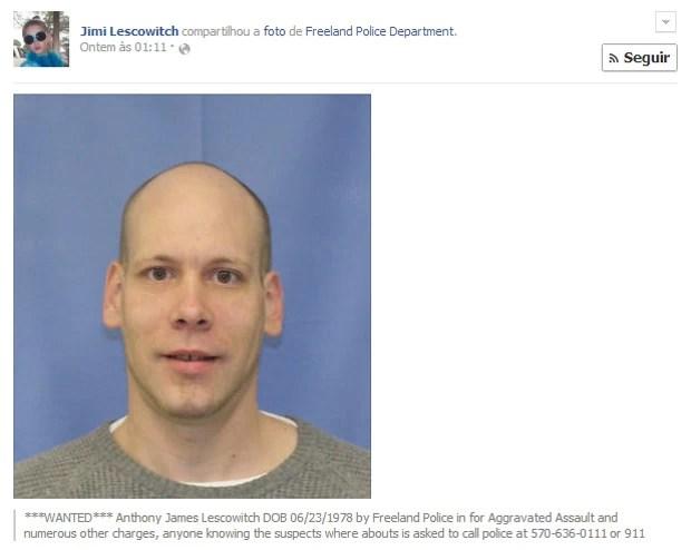 Americano compartilhou a própria foto de procurado na página da polícia de Freeland, e foi preso 45 minutos depois ao ser atraído para um falso encontro (Foto: Reprodução/Facebook/Anthony Lescowitch)