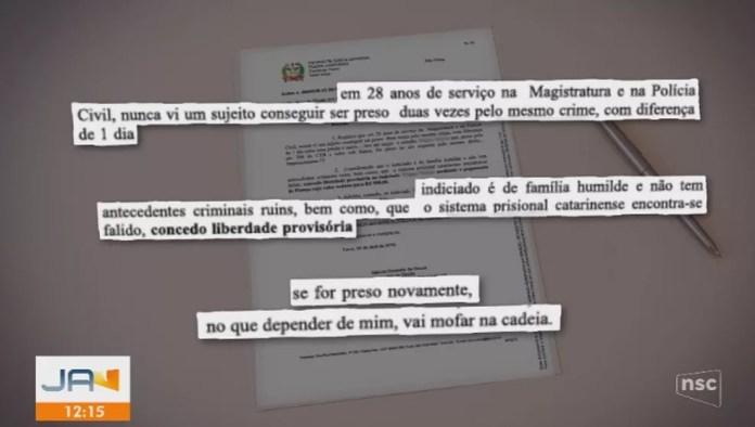 """Após libertar preso em SC, juiz avisa: """"Se for preso novamente, vai mofar na cadeia"""" — Foto: NSC/ Reprodução"""