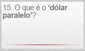 O que é o dólar 'paralelo'? (Foto: G1)