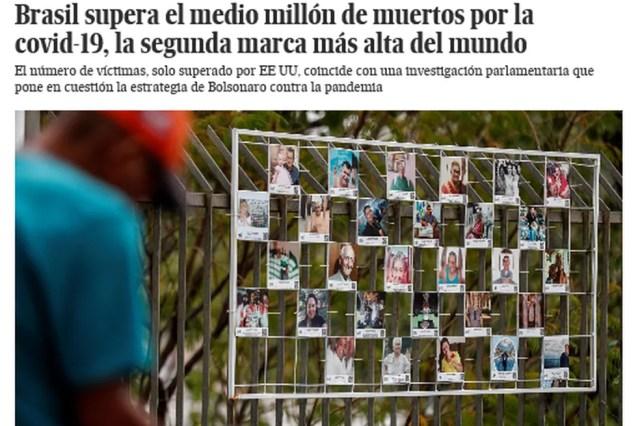 """O espanhol El País destacou como os """"meio milhão de mortos"""" por covid-19 compõem o segundo maior número do mundo. — Foto: Reprodução"""