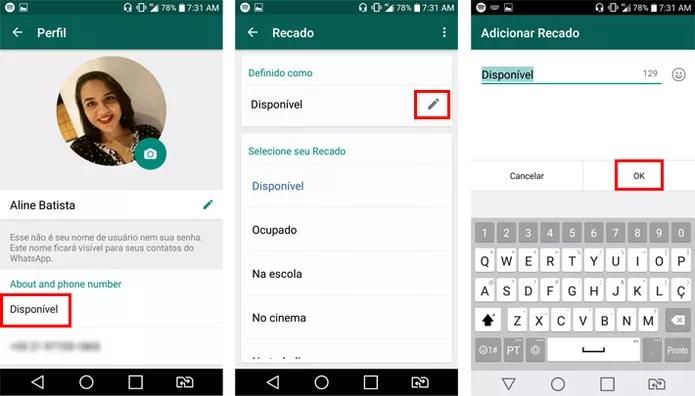 """Edite e salve seu novo """"Recado"""" no WhatsApp (Foto: Reprodução/Aline Batista)"""
