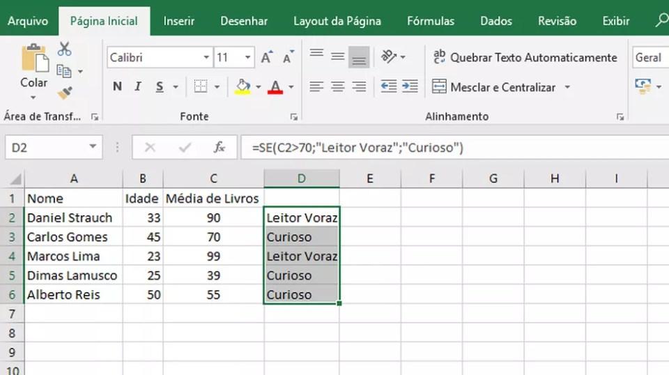 """Com a função """"SE"""" é possível programar respostas automáticas para o preenchimento de células no Excel (Foto: Reprodução/Daniel Ribeiro)"""