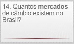 Quantas mercados de câmbio existem no Brasil? (Foto: G1)