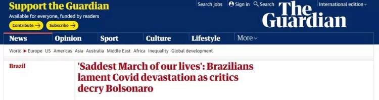 'O Março mais triste de nossas vidas: brasileiros lamentam a devastação da Covid-19 enquanto críticos condenam Bolsonaro' — Foto: Reprodução/The Guardian