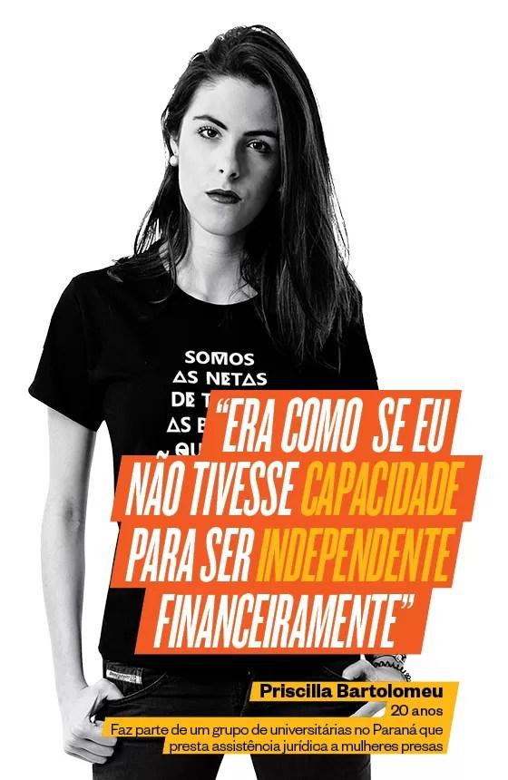 A universitária Priscilla Bartolomeu nunca concordou com o tratamento diferente em casa. Hoje, defende as mulheres em grupos (Foto: Guilherme Pupo/ÉPOCA)