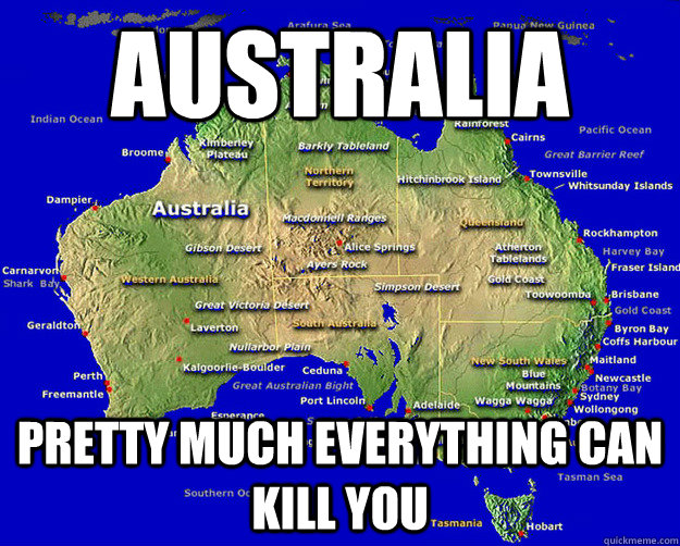 Australia Pretty much everything can kill you - Australia Pretty much everything can kill you  Deadly Australia