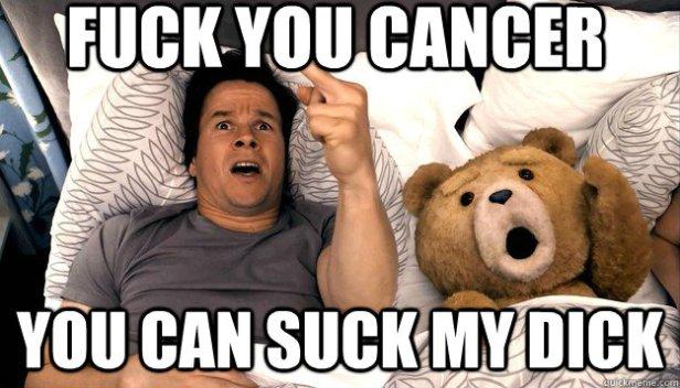 Image result for fuck cancer meme
