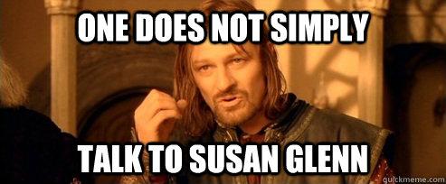 Image result for susan glenn meme