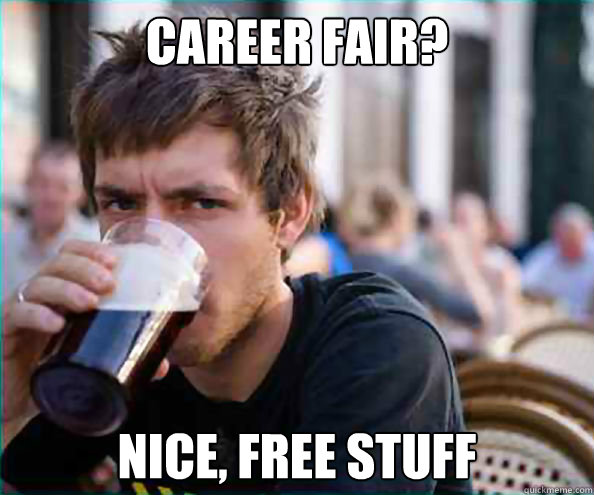 Image result for college and career fair memes