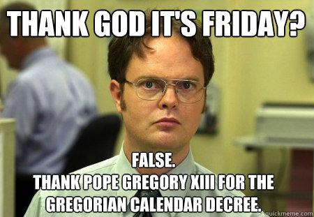 Image result for gregorian calendar funny memes