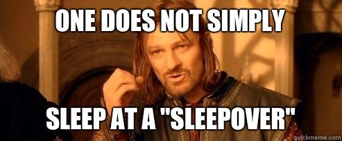 Image result for meme sleepover