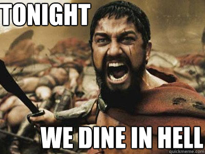 Image result for tonight we dine in hell gif