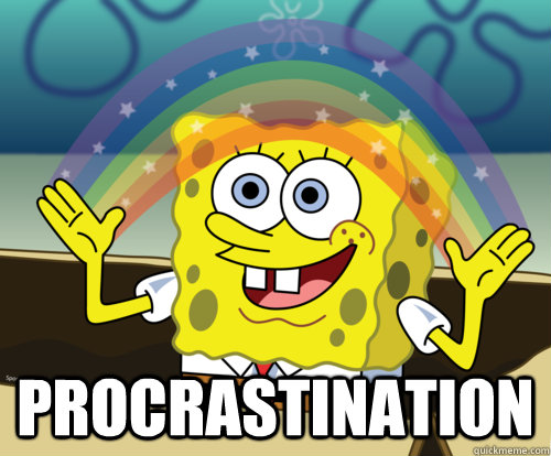 Image result for procrastination spongebob meme