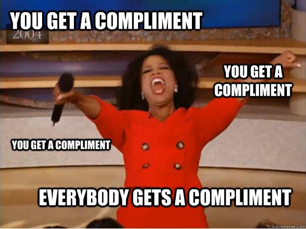 Image result for compliment meme