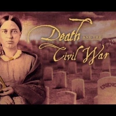 PBS American Experience Death and the Civil War