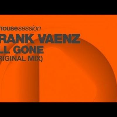 Frank Vaenz - All Gone (Original Mix)
