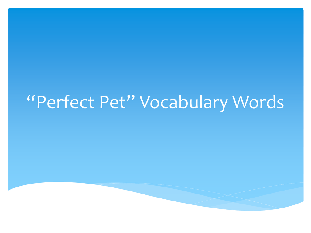 Perfect Pet Vocabulary Words
