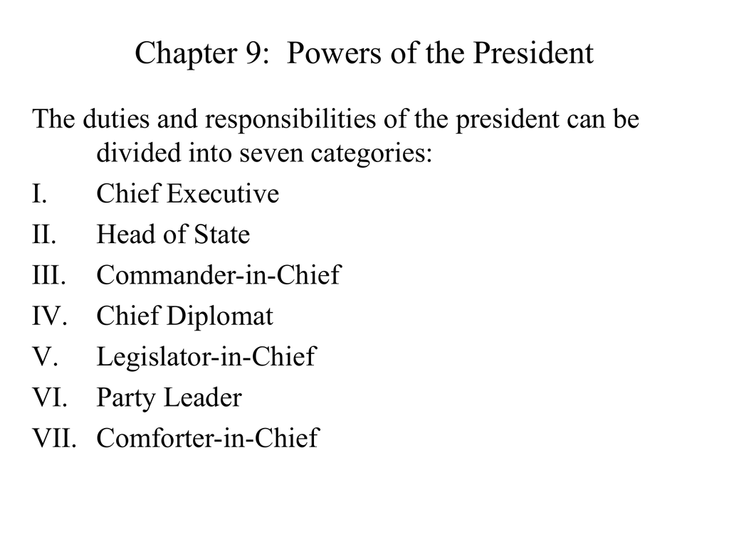 Chapter 9 Powers Of The President