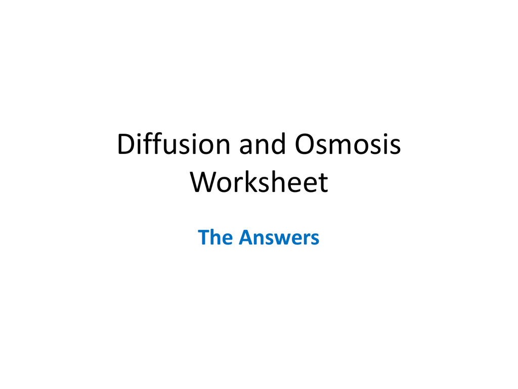 Diffusion And Osmosis Worksheet