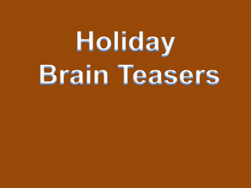 Holiday Brain Teasers With Answers