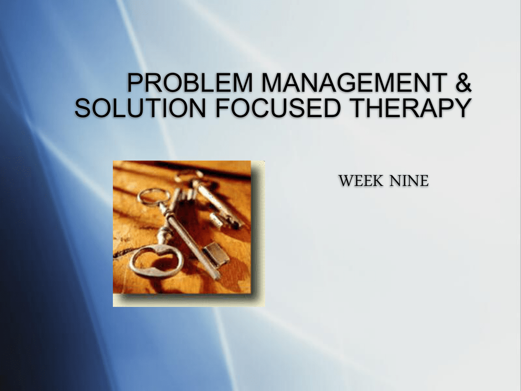 Problem Management Amp Solution Focused Therapy