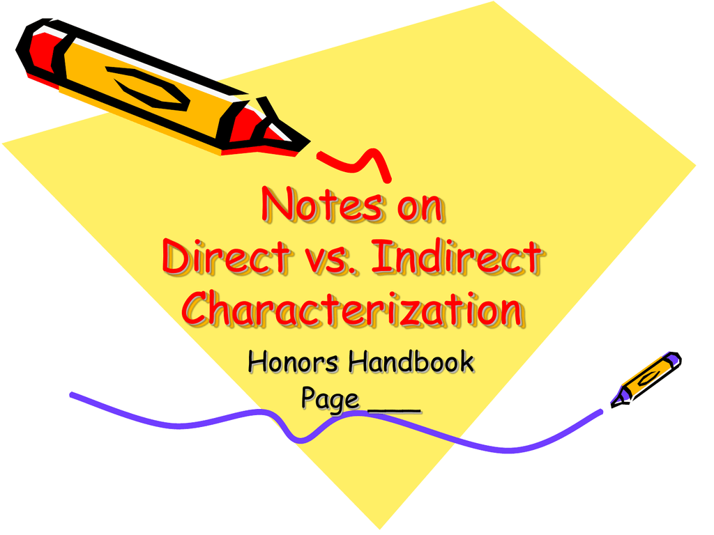 Notes On Direct Vs Indirect Characterization