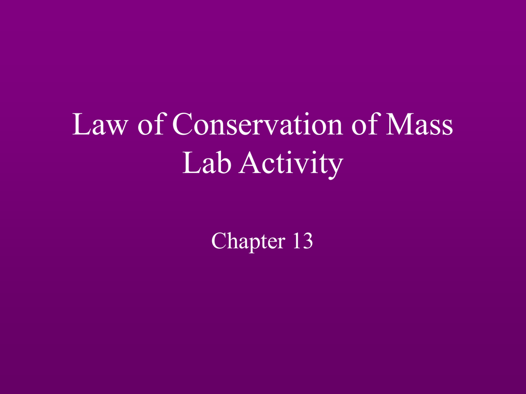 Law Of Conservation Of Mass Lab Activity