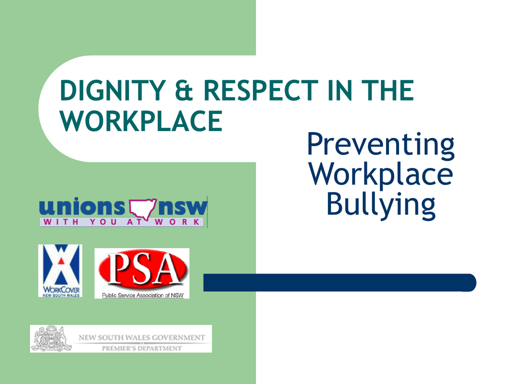 Dignity Amp Respect In The Workplace