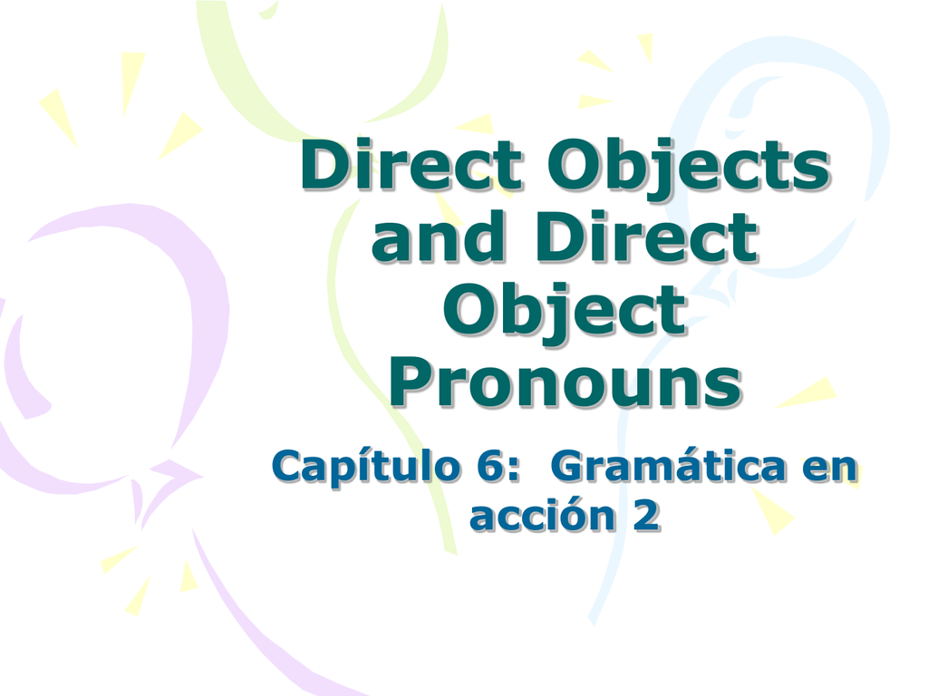 Powerpoint Presentation Direct Objects And Direct Object