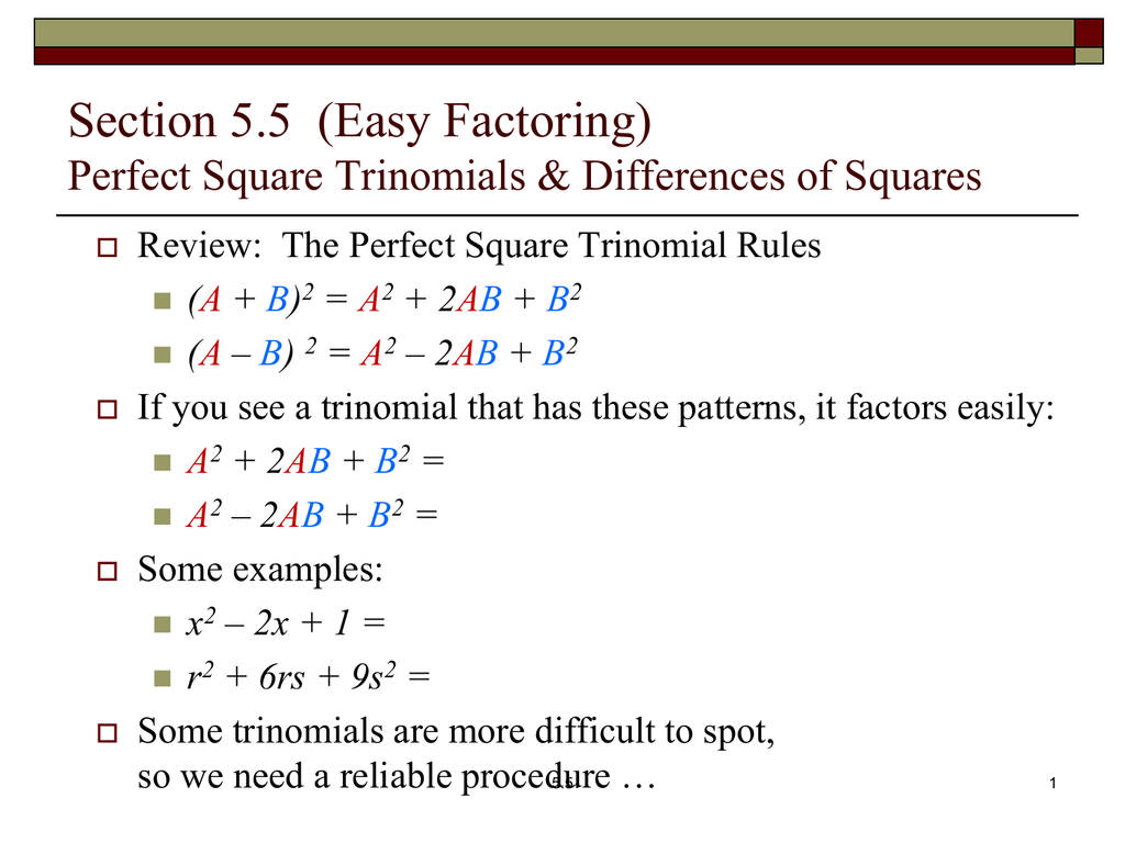 Factoring Perfect Square Trinomials And Differences Of Squares