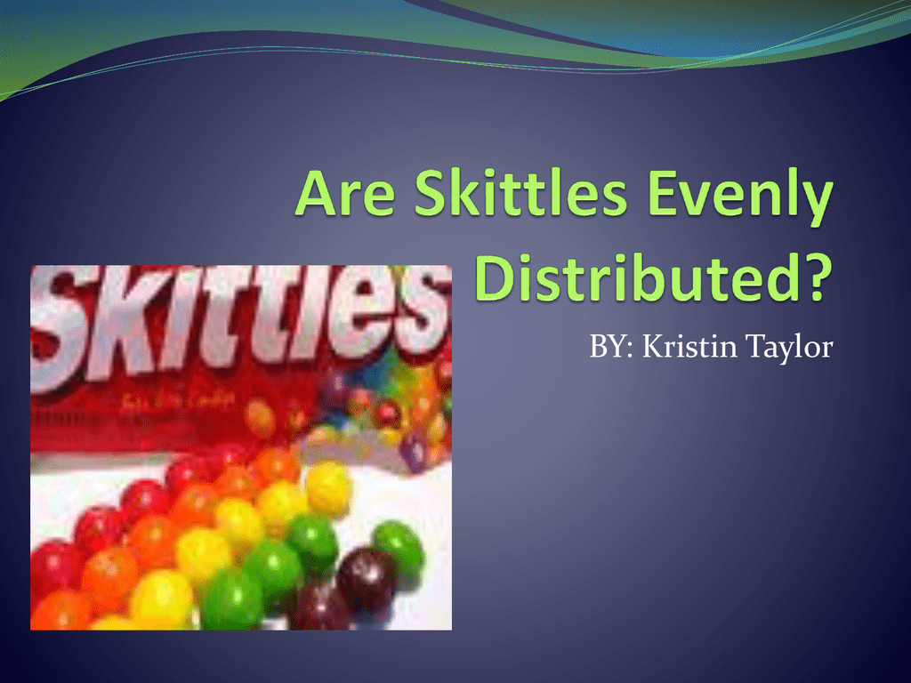 Are Skittles Colors Evenly Distributed