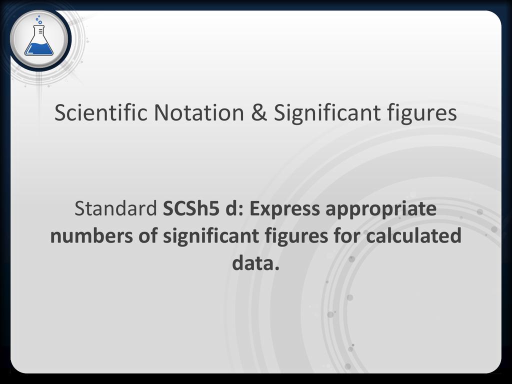Scientific Notation Amp Significant Figures