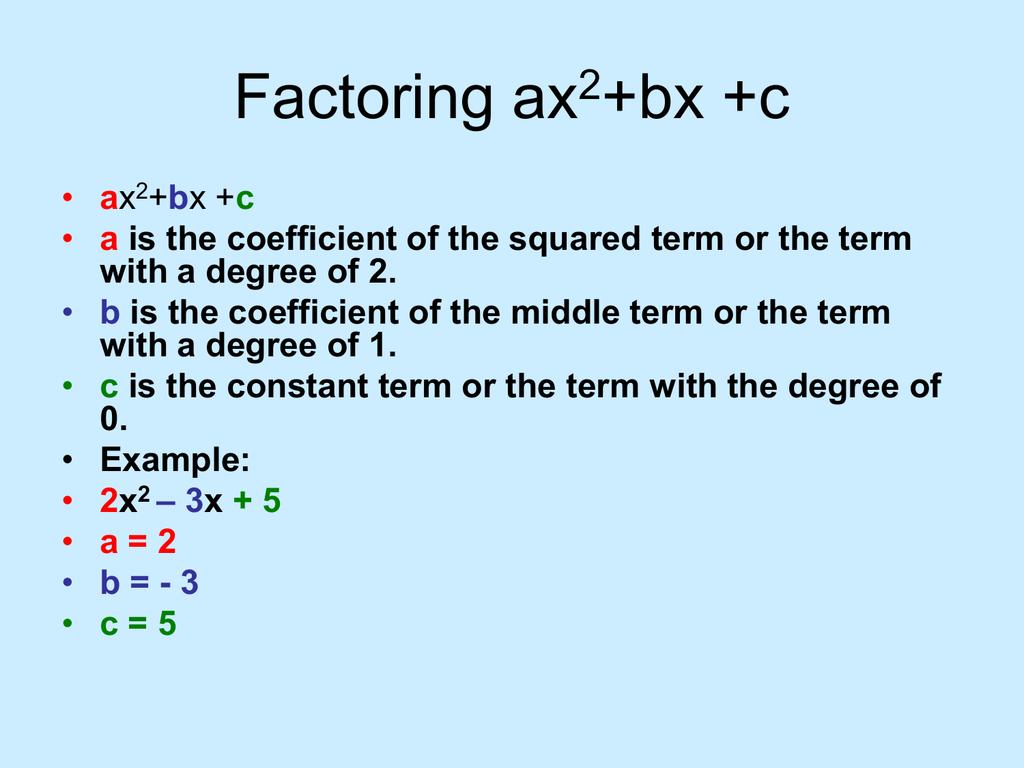 Factoring Ax2 Bx C
