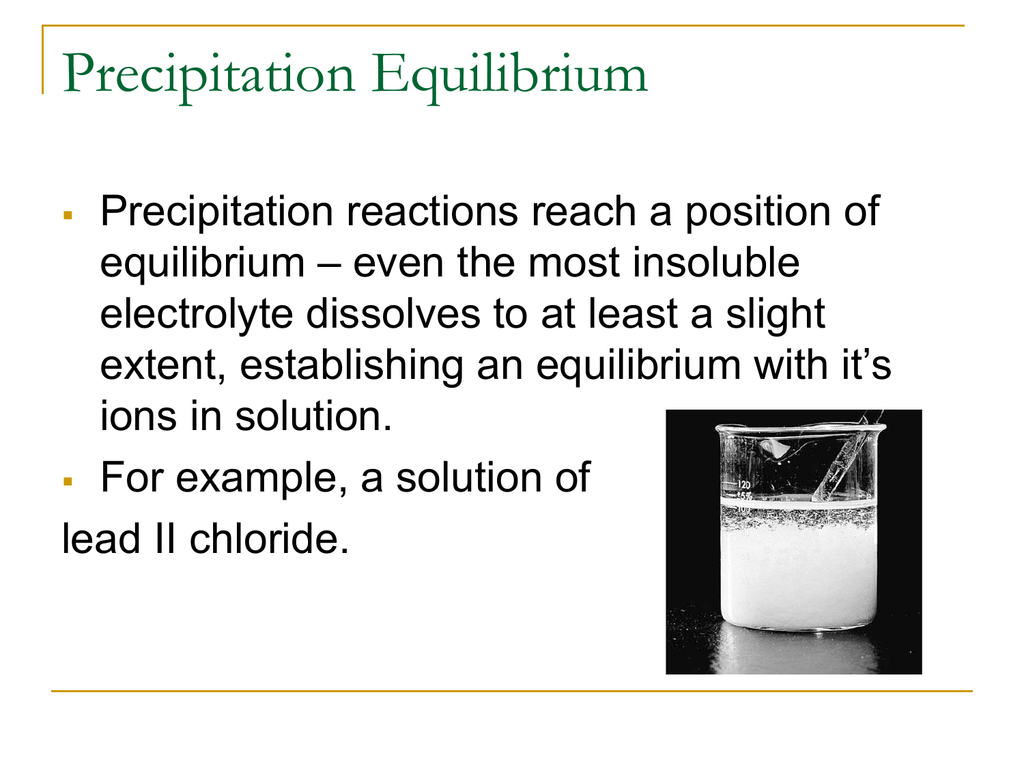 Precipitation Equilibrium