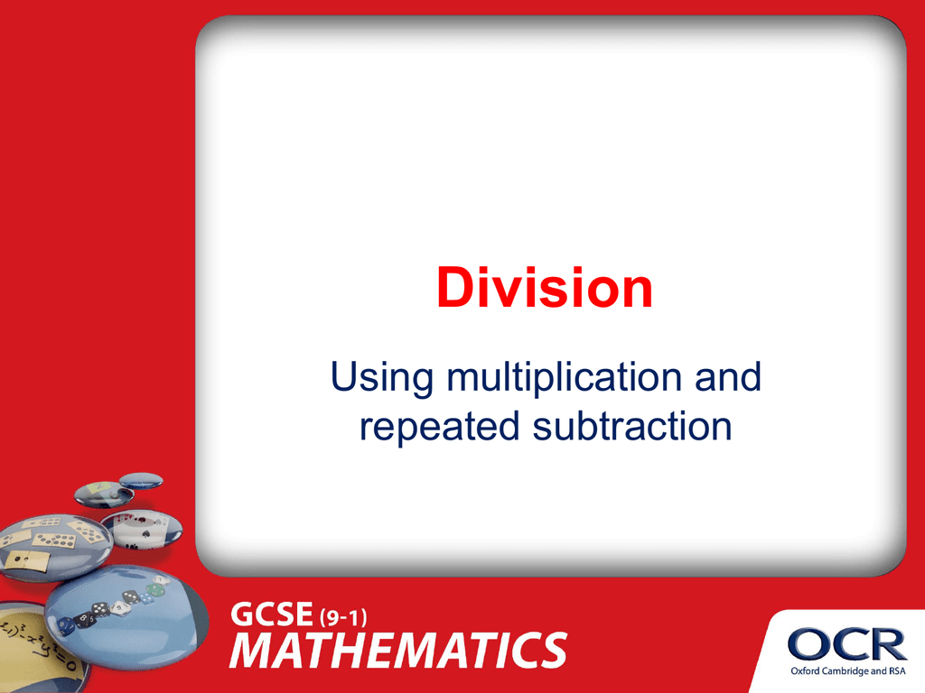 Division By Inverse Multiplication Repeated Subtraction Ppt