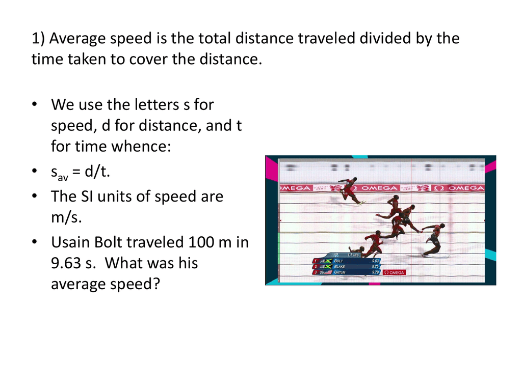 1 Average Speed Is The Total Distance Traveled Divided By