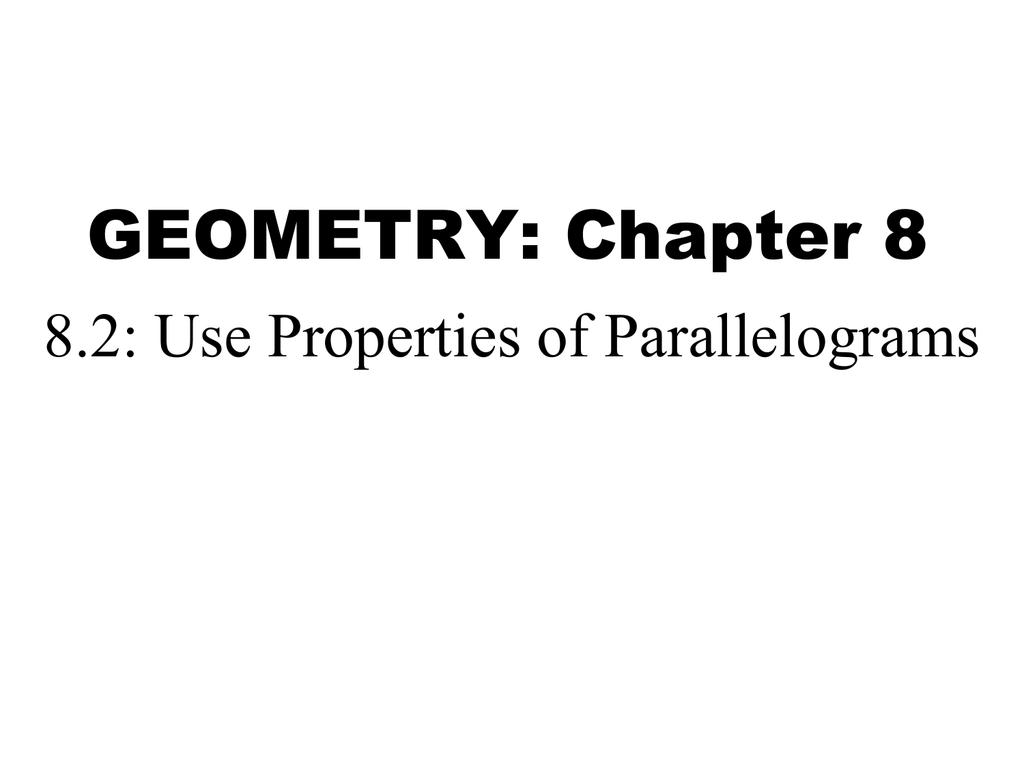 Geometry 6 2 Properties Of Parallelograms